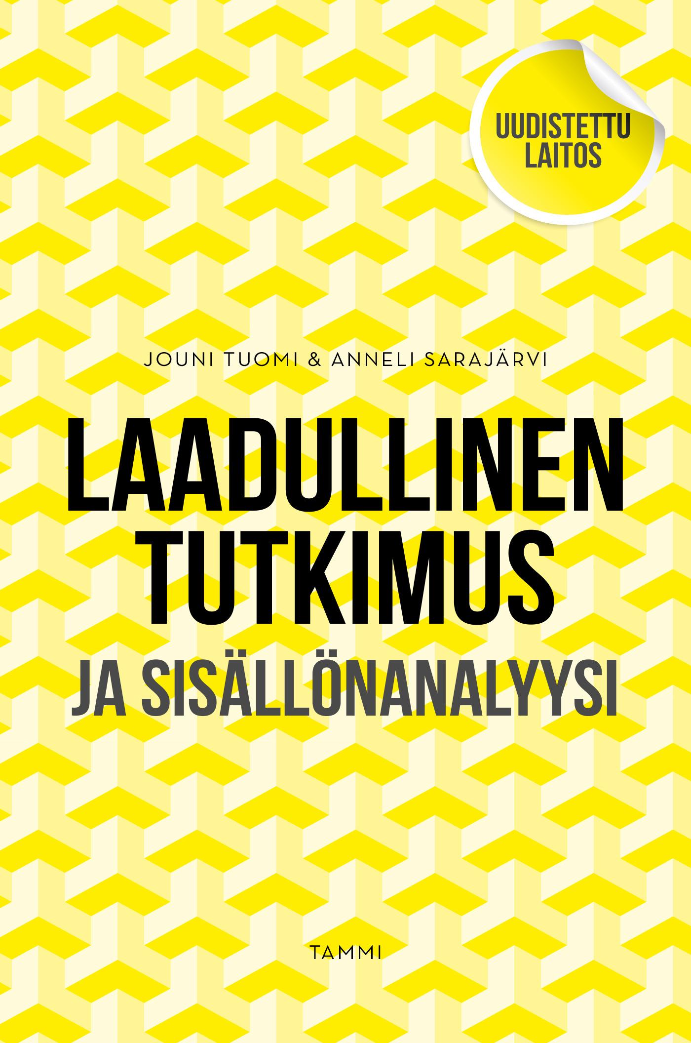 Tuomi, Jouni - Laadullinen tutkimus ja sisällön analyysi: Uudistettu laitos, e-kirja