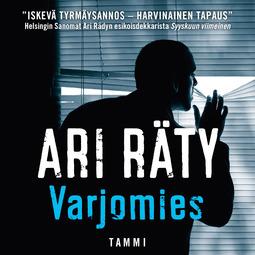 Räty, Ari - Varjomies, äänikirja