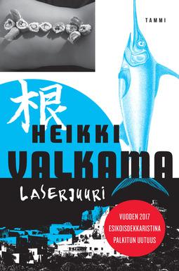 Valkama, Heikki - Laserjuuri, e-kirja