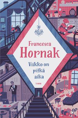 Hornak, Francesca - Viikko on pitkä aika, e-kirja