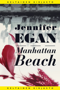 Egan, Jennifer - Manhattan Beach, e-kirja