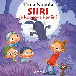 Nopola, Tiina - Siiri ja koppava kaniini, äänikirja