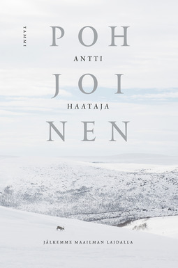 Haataja, Antti - Pohjoinen: Jälkemme maailman laidalla, e-kirja