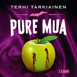 Tarkiainen, Terhi - Pure mua, äänikirja