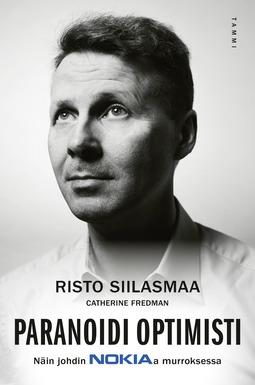 Siilasmaa, Risto - Paranoidi optimisti: Näin johdin Nokiaa murroksessa, e-kirja