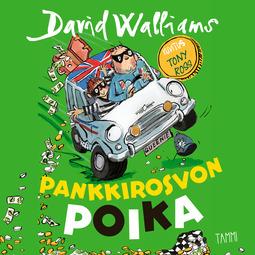 Walliams, David - Pankkirosvon poika, audiobook