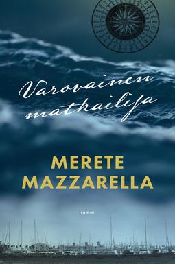 Mazzarella, Merete - Varovainen matkailija, e-kirja