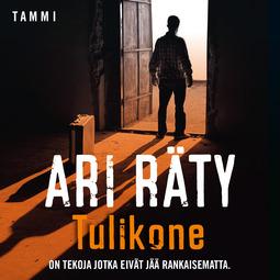 Räty, Ari - Tulikone, äänikirja