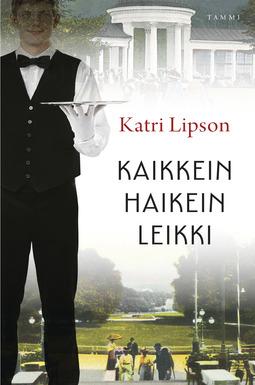 Lipson, Katri - Kaikkein haikein leikki, e-kirja