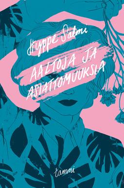 Salmi, Hyppe - Aaltoja ja asiattomuuksia, ebook