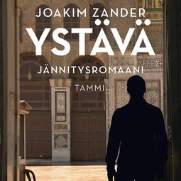 Zander, Joakim - Ystävä, äänikirja