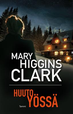 Clark, Mary Higgins - Huuto yössä, e-kirja