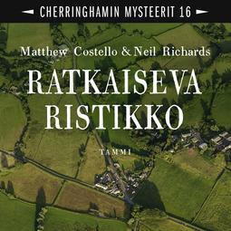 Costello, Matthew - Ratkaiseva ristikko: Cherringhamin mysteerit 16, äänikirja