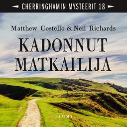 Costello, Matthew - Kadonnut matkailija: Cherringhamin mysteerit 18, äänikirja