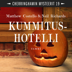 Costello, Matthew - Kummitushotelli: Cherringhamin mysteerit 19, audiobook