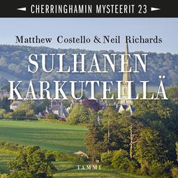 Costello, Matthew - Sulhanen karkuteillä: Cherringhamin mysteerit 23, äänikirja