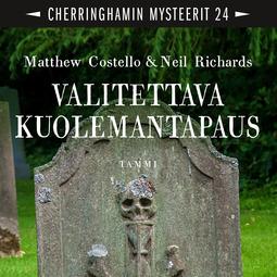 Costello, Matthew - Valitettava kuolemantapaus: Cherringhamin mysteerit 24, audiobook