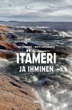 Myrberg, Kai - Itämeri ja ihminen, e-kirja