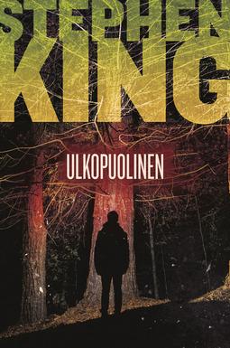 King, Stephen - Ulkopuolinen, e-kirja