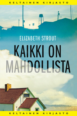 Strout, Elizabeth - Kaikki on mahdollista, e-kirja