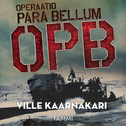 Kaarnakari, Ville - Operaatio Para Bellum, äänikirja