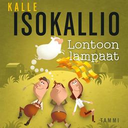Isokallio, Kalle - Lontoon lampaat, äänikirja