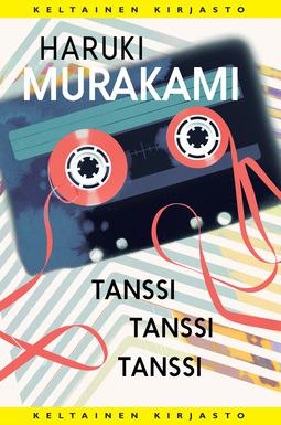 Murakami, Haruki - Tanssi tanssi tanssi, e-kirja