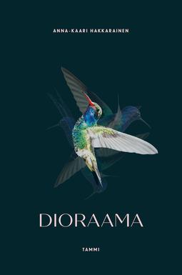 Hakkarainen, Anna-Kaari - Dioraama, e-kirja