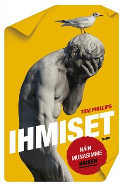 Phillips, Tom - Ihmiset - Näin munasimme kaiken, ebook
