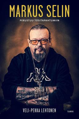 Lehtonen, Veli-Pekka - Markus Selin - Perustuu tositapahtumiin, e-kirja