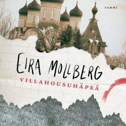 Mollberg, Eira - Villahousuhäpeä, äänikirja