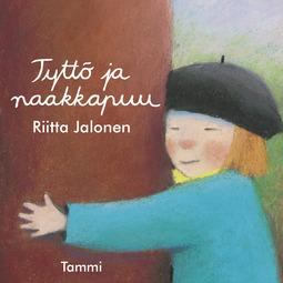 Jalonen, Riitta - Tyttö ja naakkapuu, äänikirja