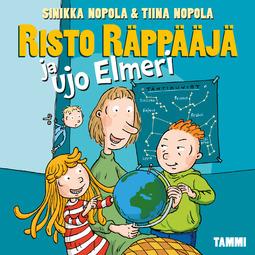 Nopola, Sinikka - Risto Räppääjä ja ujo Elmeri, äänikirja