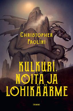 Paolini, Christopher - Kulkuri, noita ja lohikäärme: Tarinoita Alagaësiasta. Osa 1: Eragon, e-kirja