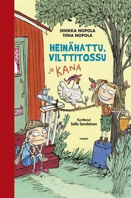 Nopola, Sinikka - Heinähattu, Vilttitossu ja kana, e-kirja