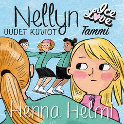 Heinonen, Henna Helmi - Nellyn uudet kuviot: IceLove 1, äänikirja