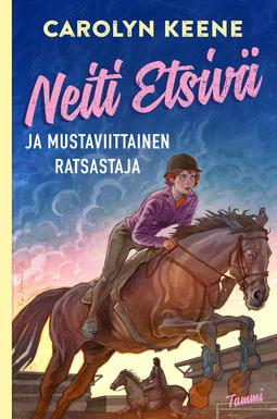 Keene, Carolyn - Neiti Etsivä ja mustaviittainen ratsastaja, ebook