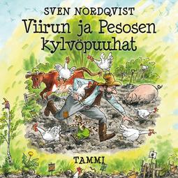 Nordqvist, Sven - Viirun ja Pesosen kylvöpuuhat, äänikirja