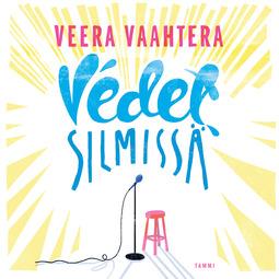 Vaahtera, Veera - Vedet silmissä, audiobook