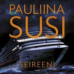 Susi, Pauliina - Seireeni, äänikirja