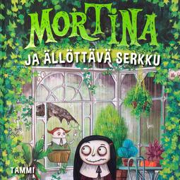 Cantini, Barbara - Mortina ja ällöttävä serkku, äänikirja