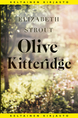 Strout, Elizabeth - Olive Kitteridge, e-kirja