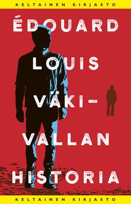 Louis, Édouard - Väkivallan historia, e-bok