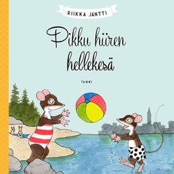 Jäntti, Riikka - Pikku hiiren hellekesä, äänikirja