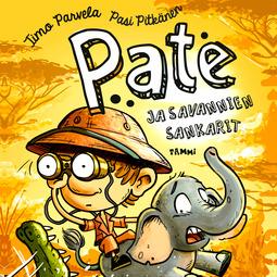Parvela, Timo - Pate ja savannien sankarit, äänikirja