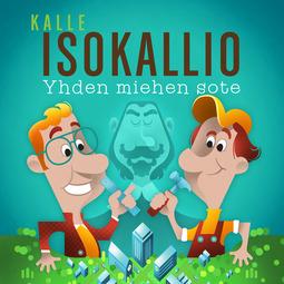 Isokallio, Kalle - Yhden miehen sote, audiobook