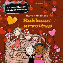 Widmark, Martin - Rakkausarvoitus. Lasse-Maijan etsivätoimisto, äänikirja