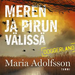 Adolfsson, Maria - Meren ja pirun välissä, äänikirja