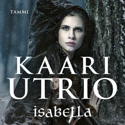 Utrio, Kaari - Isabella, äänikirja