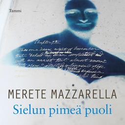 Mazzarella, Merete - Sielun pimeä puoli: Mary Shelley ja Frankenstein, äänikirja